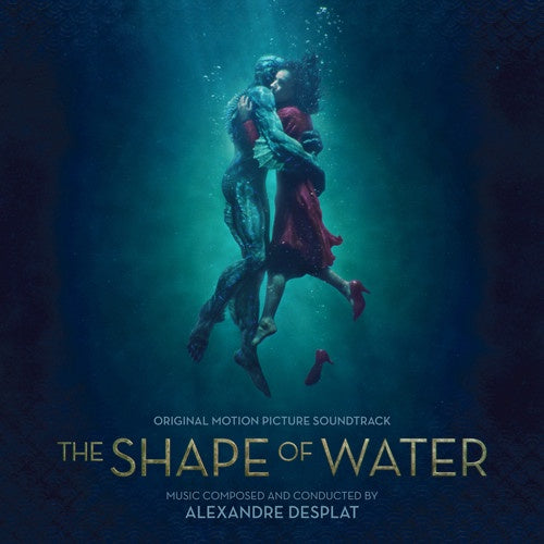 Alexandre Desplat ‎– The Shape Of Water (Original Motion Picture Soundtrack) - New Vinyl Lp 2018 Verve Pressing with Gatefold Jacket - Soundtrack / Guillermo Del Toro