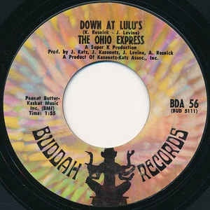 "The Ohio Express- Down At Lulu's / She's Not Comin' Home- VG+ 7"" Single 45RPM- 1968 Buddah Records USA- Rock/Pop"