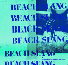 Beach Slang - A Loud Bash of Teenage Feelings - New Vinyl 2016 Polyvinyl Records Deluxe Gatefold 180gram 180gram Blue / White Starburst Vinyl w/ Lyric Book - Indie Rock / Post-Punk