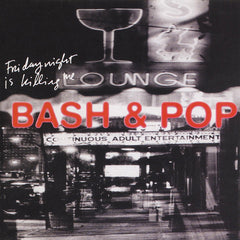 Bash & Pop (feat. Tommy Stinson of Replacements) - Friday Night Is Killing Me - New Vinyl 2017 Sire / Rhino 'Start Your Ear Off Right' First Time on Vinyl Pressing! - Rock