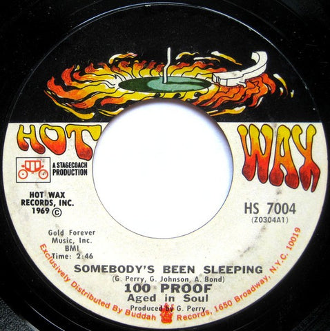 100 Proof Aged In Soul ‎– Somebody's Been Sleeping / I've Come To Save You - VG+ 45rpm 1969 Hot Wax Records USA - Funk / Soul