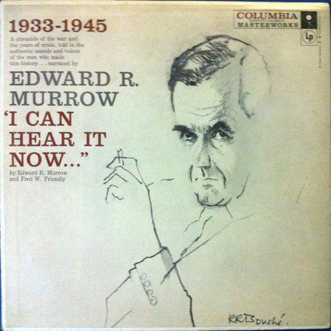 "Edward R. Murrow And Fred W. Friendly - ""I Can Hear It Now..."" - Vol. I - VG+ USA Mono 1950's - Spoken Word"
