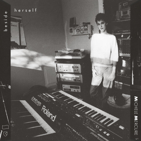 Michèle Mercure - Beside Herself - New Vinyl 2 Lp 2018 RVN International Pressing with 12-Page Booklet and Download - Electronic / Minimal / Synth