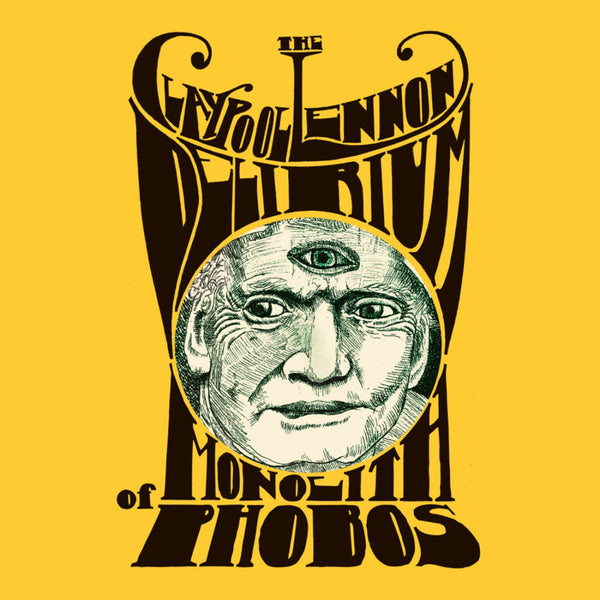 The Claypool Lennon Delirium - Monolith of Phobos - New Vinyl 2016 ATO Limited Edition Gatefold 2LP on Gold Vinyl & Download - Psych / Experimental Rock