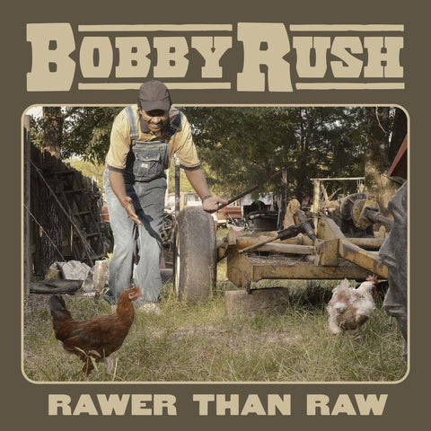 Bobby Rush - Rawer Than Raw - New LP Record 2020 Deep Rush Vinyl - Blues