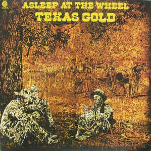 Asleep At The Wheel - Texas Gold - VG+ 1975 Stereo USA - Rock/Country Rock