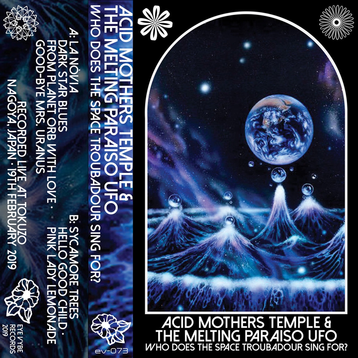Acid Mothers Temple & The Melting Pasaiso UFO - Who Does The Space Troubadour Sing For? - New Cassette 2019 Eye Vybe Tape - Experimental / Avant Garde / Psychedelic / Space Rock