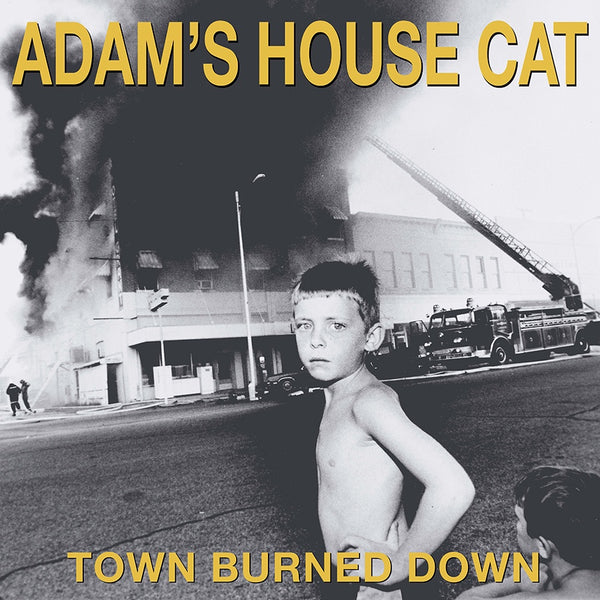Adam's House Cat - Town Burned Down (1990) - New Vinyl Lp 2018 ATO Limited Edition Yellow Vinyl with Gatefold Jacket and Download - Country Rock (FU: Drive-By Truckers)