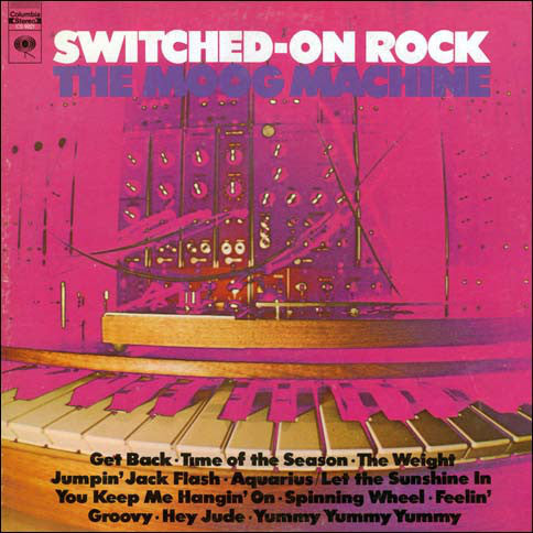 The Moog Machine ‎- Switched-On Rock - VG+ 1969 Stereo USA - Rock /  Experimental