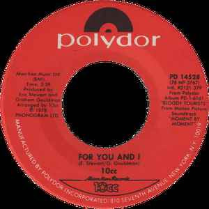 "10cc - For You And I / Take These Chains - VG+ 7"" Single 45RPM 1978 Polydor USA - Rock / Pop"