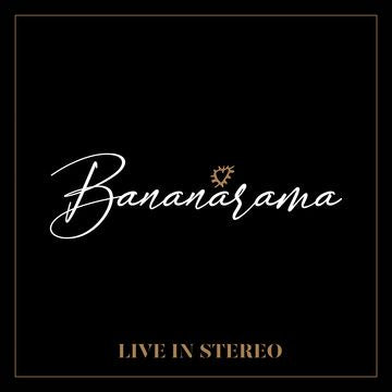 Bananarama - Live In Stereo - New LP Record IN SYNK 2019 Vinyl - Pop / New Wave