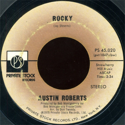 "Austin Roberts ‎– Rocky / You Got The Power VG+ 7"" Single 45rpm 1975 Private Stock USA - Disco"