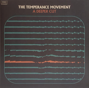 The Temperance Movement - A Deeper Cut - New Vinyl Lp 2018 Earache Pressing with Gatefold Jacket - Blues Rock