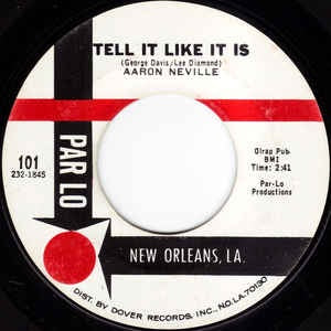 "Aaron Neville ‎– Tell It Like It Is / Why Worry - VG+ 7"" Single 45RPM 1966 Par Lo USA - Funk / Soul"