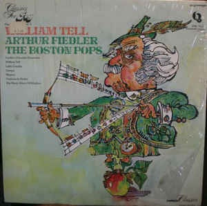 Arthur Fielder. The Boston Pops - Fielder's Finest- Vol 3. William Tell (Fielder's Favorite Overtures) - M- Lp 1976 Quintessence USA - Classical