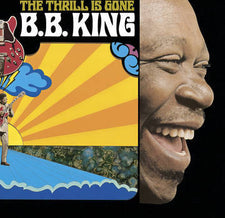 "B.B. King - The Thrill Is Gone - New Vinyl 2015 Record Store Day Black Friday 10"" Limited to 3000 Copies - Electric Blues"