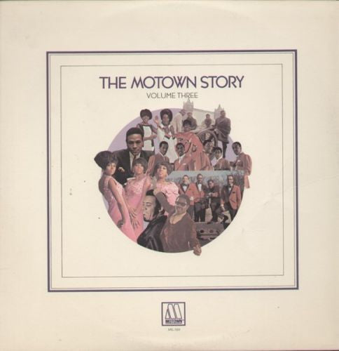 Various - The Motown Story - Volume Three - VG+ 1970 Stereo USA Original Press - Soul/Funk
