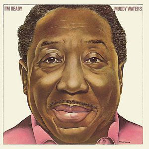 Muddy Waters - I'm Ready - VG 1978 Stereo USA - Blues