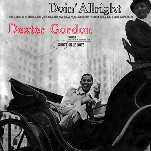 Dexter Gordon - Doin' Allright - New 2019 LP 180gram Blue Note Reissue Pressed in Germany - Jazz