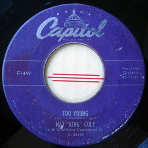 "Nat ""King"" Cole ‎– Too Young / That's My Girl - VG+ 45rpm 1951 USA Capitol Records - Jazz"
