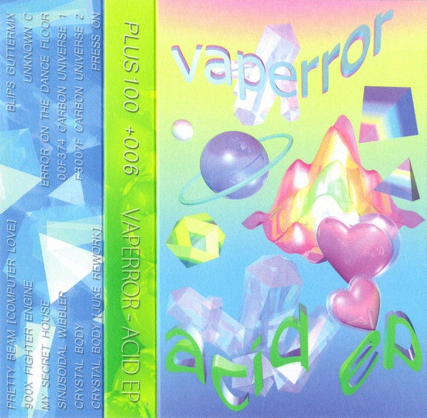 Vaperror ‎– Acid EP - New Cassette 2016 Plus100 USA Green Tape & Download - Experimental Electronic