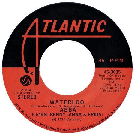 ABBA ‎– Waterloo / Watch Out - VG+ 45rpm 1974 USA Atlantic Records - Funk / Disco / Pop