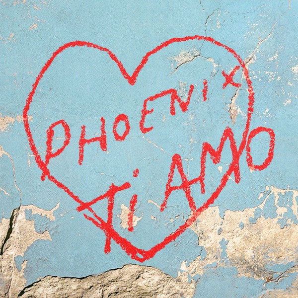 Phoenix ‎– Ti Amo - New 2017 Record LP Coke Bottle Clear Color Vinyl - Rock