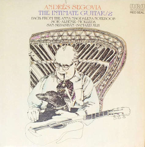 Andrés Segovia ‎– The Intimate Guitar / 2 - New LP Record 1976 RCA USA Vinyl - Classical Guitar