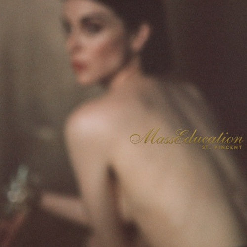 St. Vincent ‎– MassEducation - New Vinyl Lp 2018 Loma Vista Pressing - Indie / Art Rock