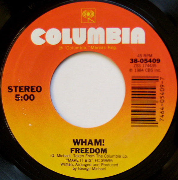 "Wham! - Freedom / Heartbeat VG+ - 7"" Single 45RPM 1985 Columbia USA - Synth-Pop"