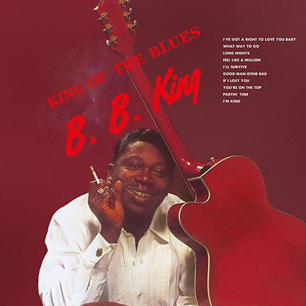 B.B. King ‎– King Of The Blues (1960) -  New Vinyl 2017 DOL EU Import 180gram Vinyl Reissue - Blues