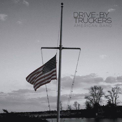 "Drive-By Truckers - American Band - New Vinyl 2016 ATO includes 7"" Single + Download - Alt-Country / Alt-Rock"