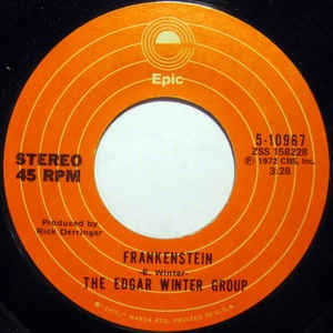 "The Edgar Winter Group- Frankenstein / Undercover Man- VG+ 7"" Single 45RPM- 1973 Epic USA- Rock/Blues Rock"