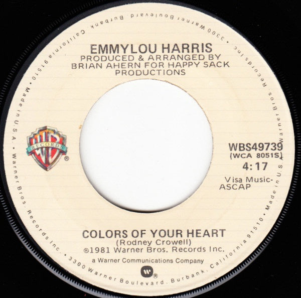 "Emmylou Harris - Colors Of Your Heart / I Don't Have To Crawl - VG+ 7"" Single 45RPM 1981 Warner Bros. USA - Country"
