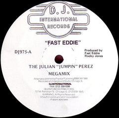 "Fast Eddie - The Julian ""Jumpin"" Perez Megamix VG - 12"" Single 1988 D.J. International USA - Chicago House"