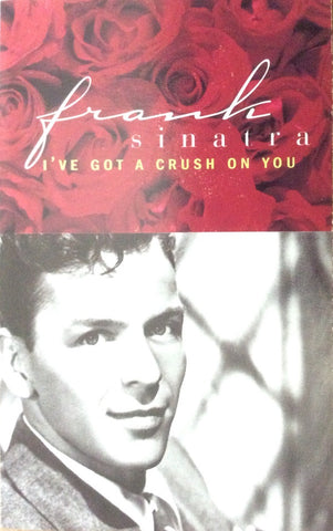 Frank Sinatra ‎– I've Got A Crush On You - Mint- Cassette Tape 1995 CBS USA - Jazz / Big Band / Vocal