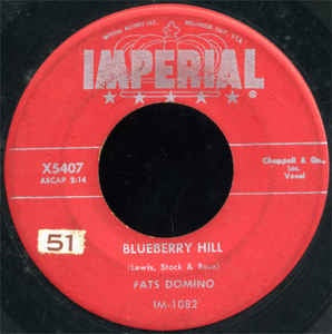 "Fats Domino- Blueberry Hill / Honey Chile- VG+ 7"" Single 45RPM- 1956 Imperial USA- Rock/Blues Rock"