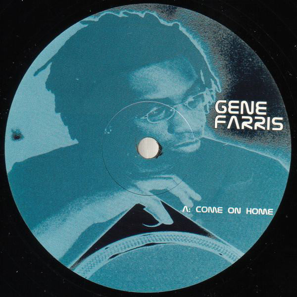 "Gene Farris - Come On Home - VG 12"" Single UK Import 2000 - Chicago House"