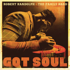 Robert Randolph & The Family Band - Got Soul - New Vinyl 2017 Sony Music 180gram Vinyl Pressing - Funk / Soul