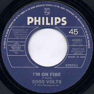 "5000 Volts- I'm On Fire / Still On Fire- VG+ 7"" Single 45RPM- 1975 Philips USA- Pop/Disco"