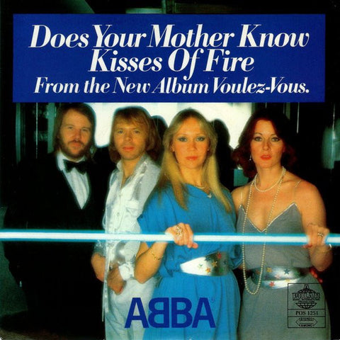 "ABBA ‎– Does Your Mother Know / Kisses Of Fire - VG+ 7"" Single 45 Record 1979 USA USA - Disco / Euro-pop"