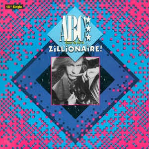 "ABC ‎– How To Be A... Zillionaire! - VG+ 12"" Single 1985 Mercury USA - Synth-Pop"