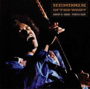 "Jimi Hendrix ‎– Hendrix In The West (Johnny B. Goode / Purple Haze) - New Numbered 7"" Single 2011 - Psych Rock"
