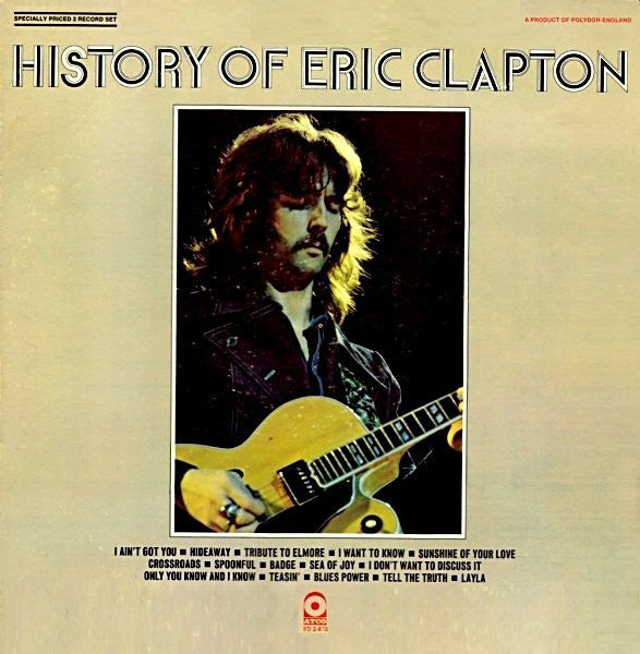 Eric Clapton - The History Of Eric Clapton - Mint- 1972 Stereo (Original Press Yellow Label) USA - Rock - B21-108