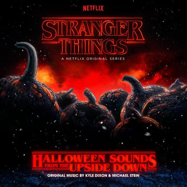 Kyle Dixon & Michael Stein ‎– Stranger Things: Halloween Sounds From The Upside Down - New Vinyl Lp 2018 Lakeshore Limited Edition 'Pumpkin Orange' Vinyl - Soundtrack / TV Series