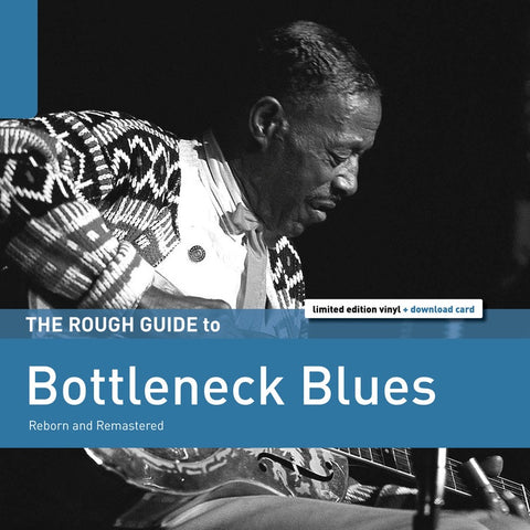 Various - The Rough Guide to Bottleneck Blues - New Vinyl Record 2017 World Music Network Limited Edition Compilation with Download - Blues