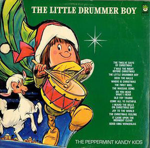 The Peppermint Kandy Kids ‎– The Little Drummer Boy - VG+ 1981 Stereo USA Original Press - Holiday / Christmas