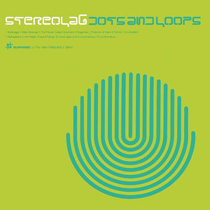 Stereolab - Dots & Loops (1997) - New 2 Lp Record 2019 Expanded Edition Reissue Clear Vinyl - Electronic / Experimental Rock