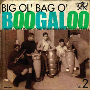 Various - Big Ol' Bag O' Boogaloo Vol. 2 - New Vinyl 2015 Tuff City - Afro-Cuban Jazz