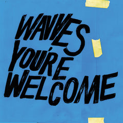 Wavves - You're Welcome - New Vinyl 2017 Ghost Ramp Limited Edition Blue Vinyl - Alt-Rock / Garage Rock / 90's worship